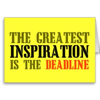the_greatest_inspiration_is_deadline_funny_meme-rfe73300743a9413ba0d6e655388f69f1_xvuak_8byvr_325